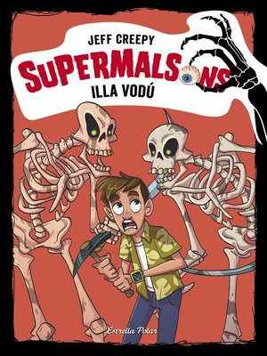 cover image of Supermalsons. Illa vodú