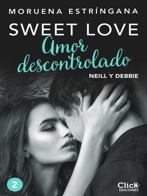 cover image of Amor descontrolado