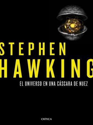 cover image of El universo en una cáscara de nuez