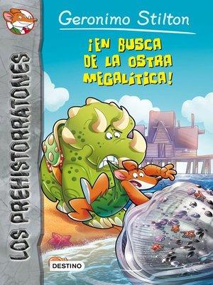 cover image of ¡En busca de la ostra megalítica!