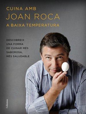 cover image of Cuina amb Joan Roca a baixa temperatura