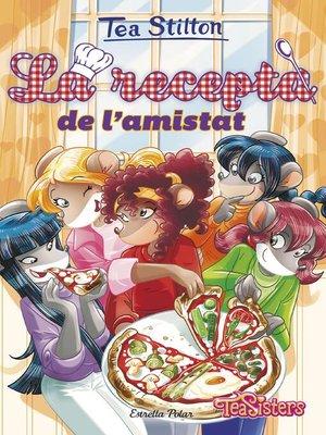 cover image of La recepta de l'amistat