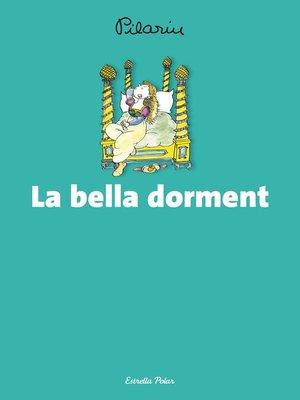 cover image of La bella dorment