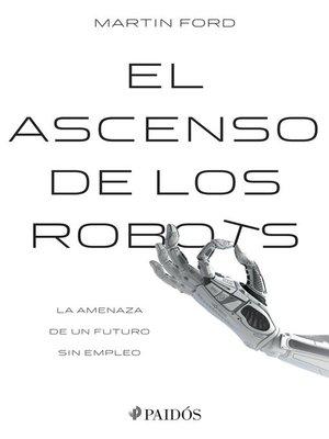 cover image of El ascenso de los robots