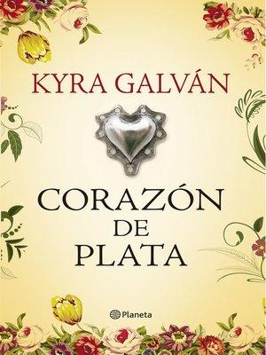cover image of Corazón de plata