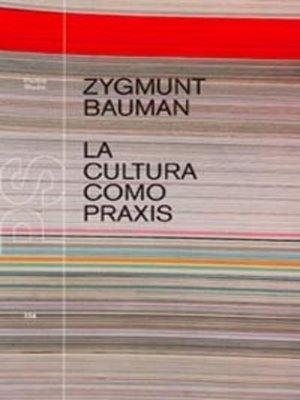 cover image of La cultura como praxis
