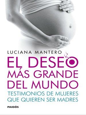 cover image of El deseo más grande del mundo