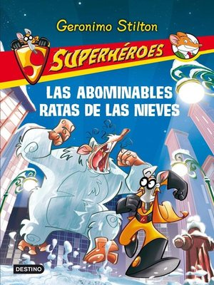 cover image of Las abominables Ratas de las Nieves