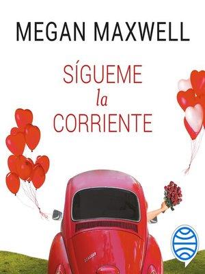 cover image of Sígueme la corriente