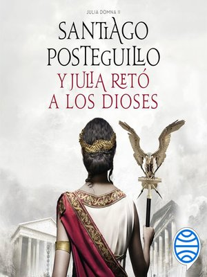 cover image of Y Julia retó a los dioses