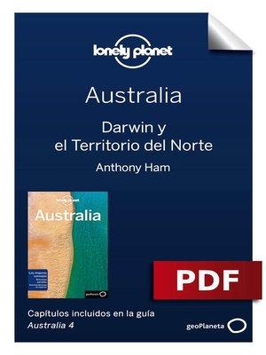 cover image of Australia 4_8. Darwin y el Territorio del Norte