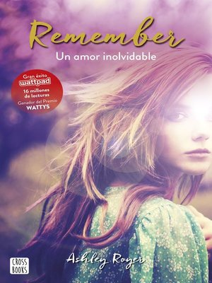 cover image of Remember. Un amor inolvidable