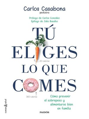 cover image of Tú eliges lo que comes
