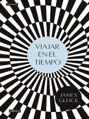 cover image of Viajar en el tiempo