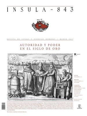 cover image of Autoridad y poder en el Siglo de Oro (Ínsula n° 843, marzo de 2017)