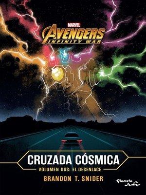 cover image of Infinity War. Cruzada cósmica 2. El desenlace