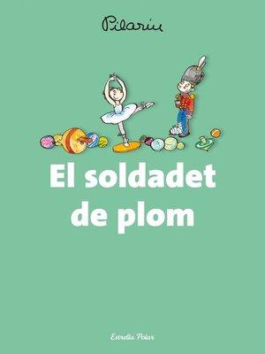 cover image of El soldadet de plom