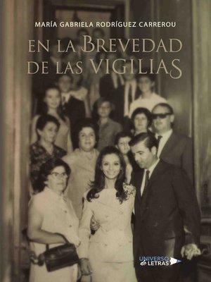 cover image of En la brevedad de las vigilias