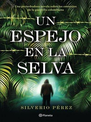cover image of Un espejo en la selva