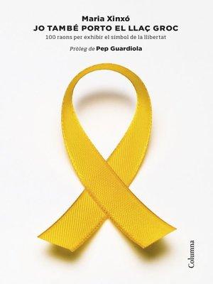 cover image of Jo també porto el llaç groc