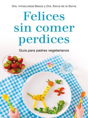 cover image of Felices sin comer perdices