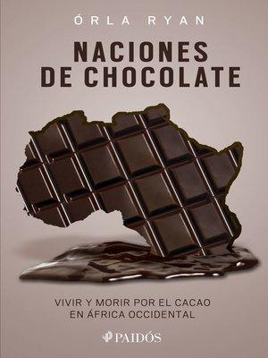cover image of Naciones de chocolate