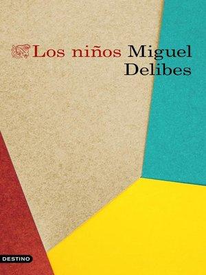 cover image of Los niños