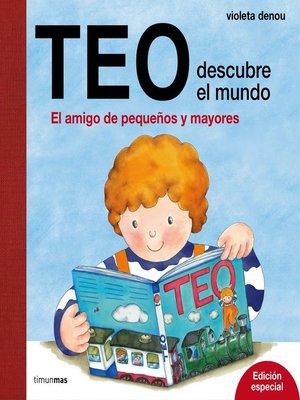 cover image of Teo descubre el mundo. Edición especial