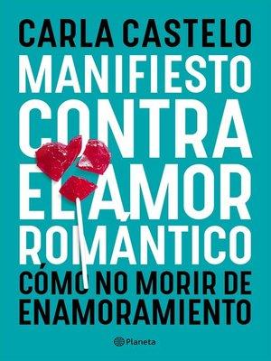 cover image of Manifiesto contra el amor romántico