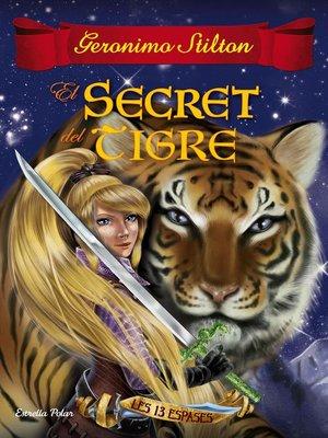 cover image of El secret del tigre