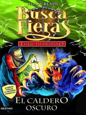 cover image of El caldero oscuro