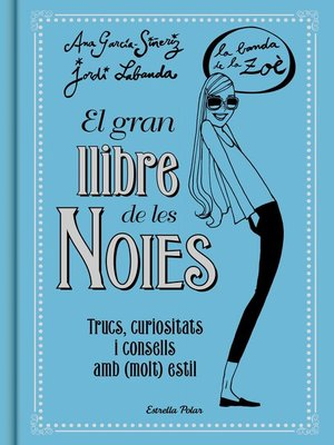 cover image of El gran llibre de les Noies. La Banda de la Zoé