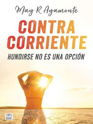 cover image of Contra corriente