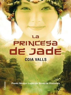 cover image of La princesa de jade