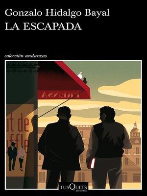 cover image of La escapada