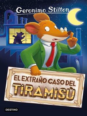 cover image of El extraño caso del tiramisú