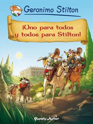cover image of ¡Uno para todos y todos para Stilton!