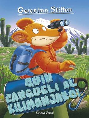cover image of Quin cangueli al Kilimanjaro!