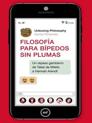 cover image of Filosofía para bípedos sin plumas