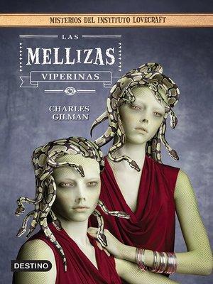 cover image of Las mellizas viperinas