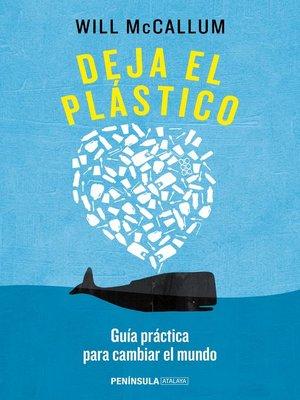 cover image of Deja el plástico