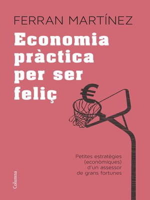 cover image of Economia pràctica per ser feliç
