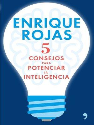 cover image of 5 consejos para potenciar la inteligencia
