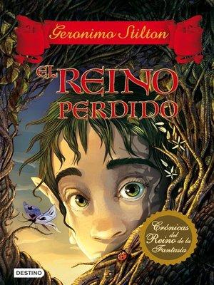 cover image of El reino perdido
