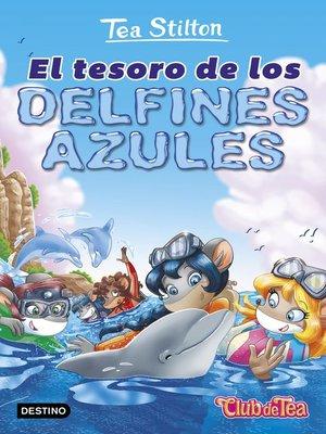 cover image of El tesoro de los delfines azules
