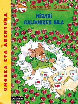 cover image of Mirari galduaren bila
