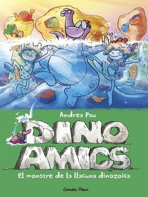 cover image of El monstre de la llacuna dinozoica