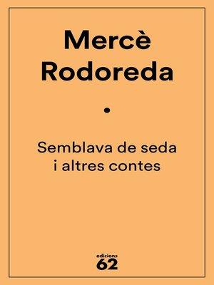 cover image of Semblava de seda i altres contes