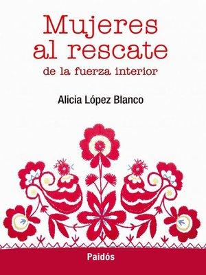 cover image of Mujeres al rescate de la fuerza interior