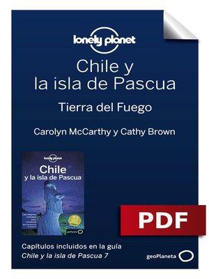 cover image of Chile y la isla de Pascua 7_10. Tierra del Fuego